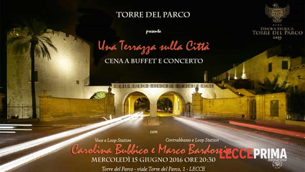 Una terrazza sulla città: concerto e cena a Torre del Parco Eventi a ...